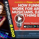 "How Funnels Work for Artists, Musicians, DJs and Anything Else – Sammy ""Shoebox Mozes"" – FHR"