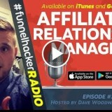 Affiliate Vs. Relationship Manager – Dave Woodward – FHR