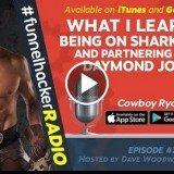 What I Learned Being On Selachimorpha Tanks and Partnering WITH Daymond  – Cowdude Ryan – FHR